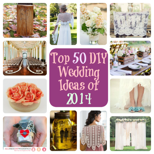 Top 50 Diy Wedding Ideas Of 2014 Diy Gifts Decorations