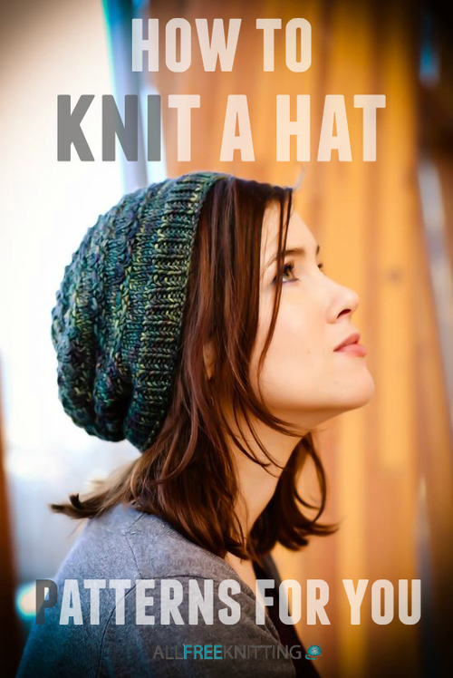 How to Knit a Hat: 214 Patterns for You