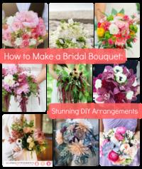 How to Make a Bridal Bouquet: Stunning DIY Arrangements