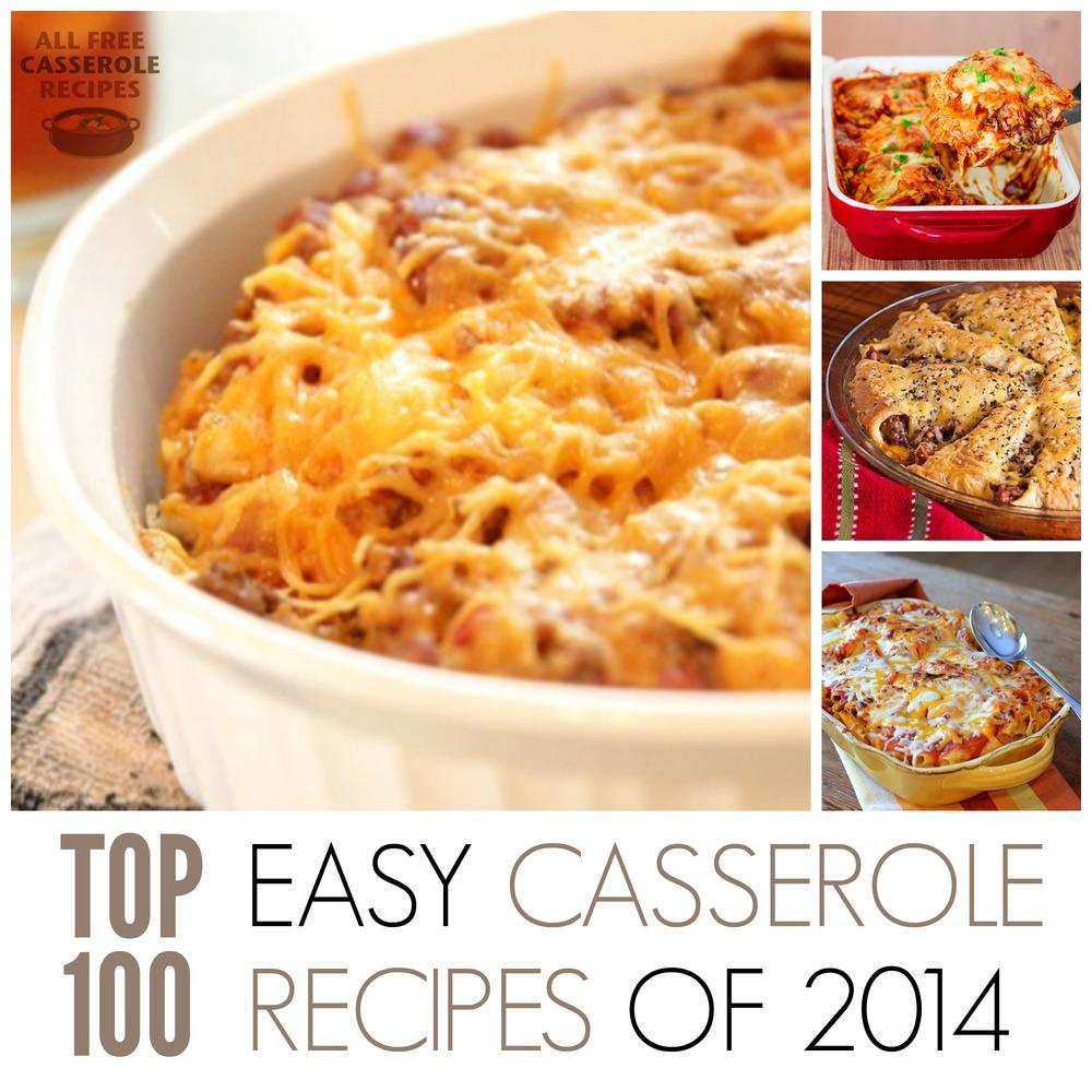 Simple Casserole Recipes: Top 100 Easy Casserole Recipes Of 2014
