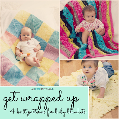 Get Wrapped Up: 4 Knit Patterns for Baby Blankets