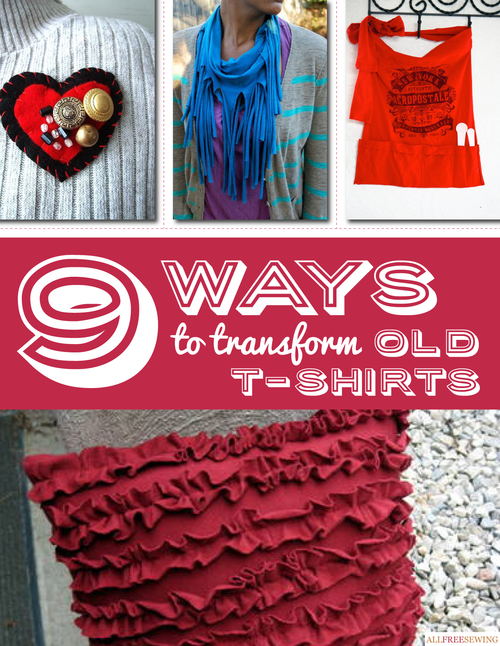 Download the 9 Ways to Transform Old T-Shirts eBook