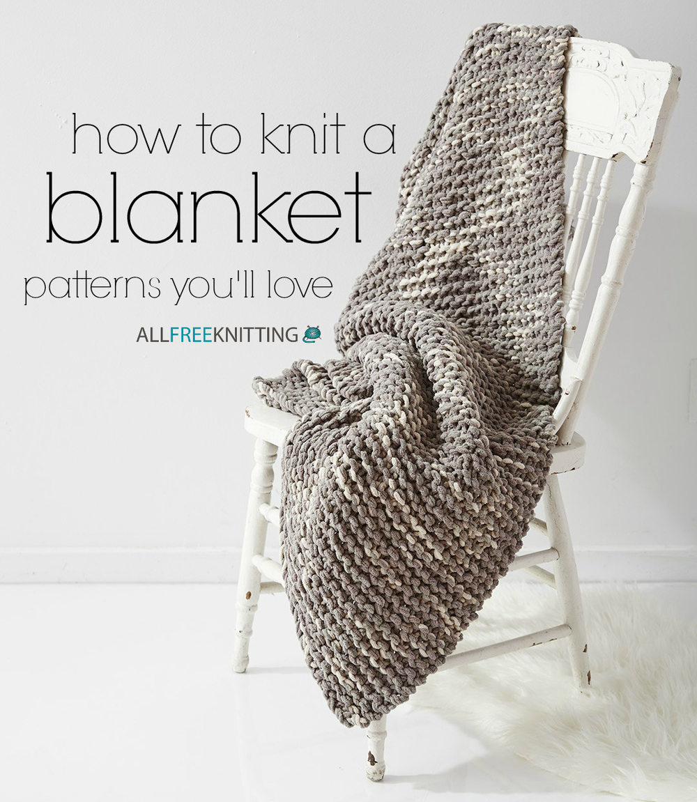 Adding Extra Stitches To My Knitting : How to Knit a Blanket: 100 Patterns Youll Love AllFreeKnitting.com