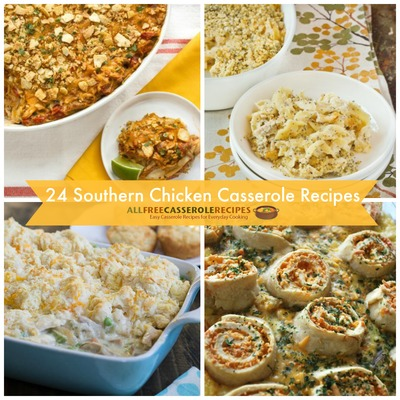 24 Southern Chicken Casserole Recipes
