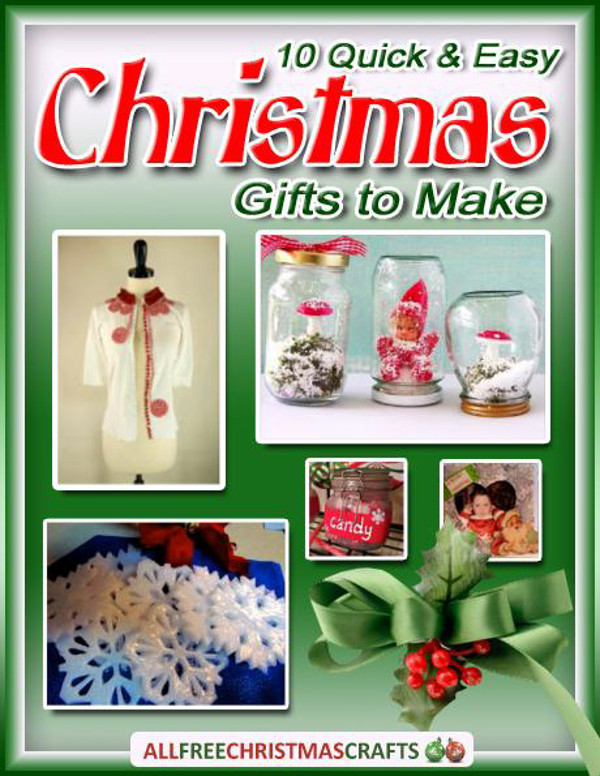 10 quick and easy christmas gifts to make free ebook for Edible christmas gifts to make in advance