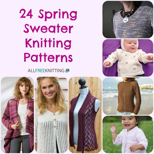 24 Spring Sweater Knitting Patterns Allfreeknitting