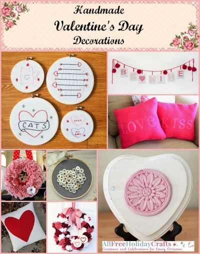 Handmade Valentines Day Decorations