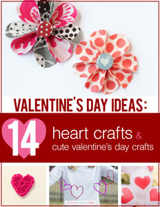 """Valentines Day Ideas: 14 Heart Crafts and Cute Valentines Day Crafts"" eBook"