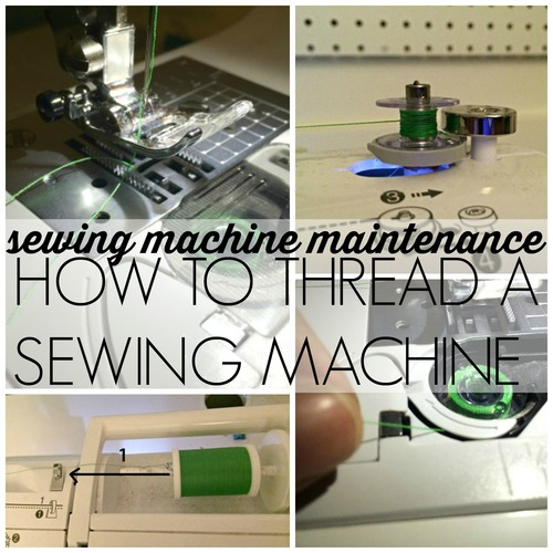 Sewing Machine Maintenance How to Thread a Sewing Machine