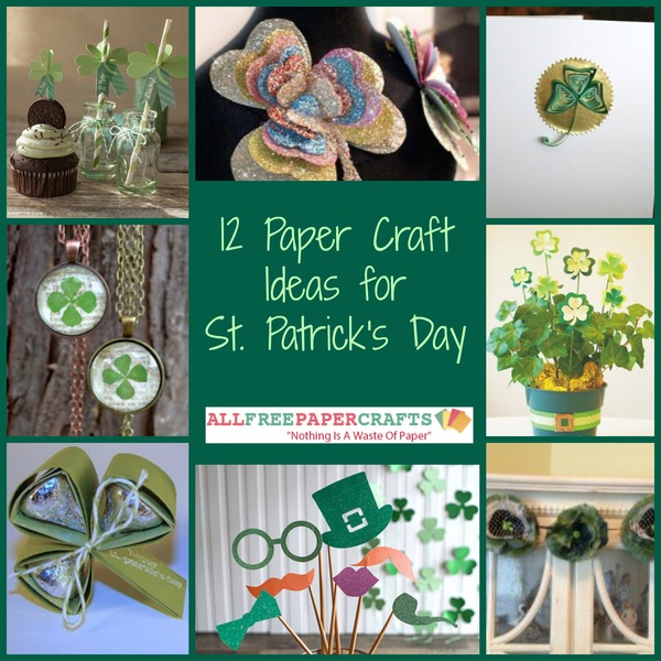 12 Paper Craft Ideas for St. Patrick's Day
