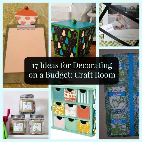 Craft Ideas For Your Desk: 17 Ideas For Decorating On A Budget: Craft Room