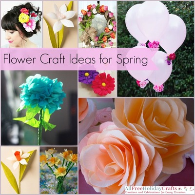 47 Flower Craft Ideas For Spring Allfreeholidaycrafts Com