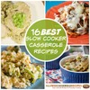 16 Best Slow Cooker Casserole Recipes