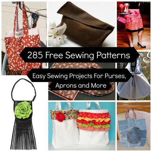 285 Free Sewing Patterns Easy Sewing Projects For Purses Aprons