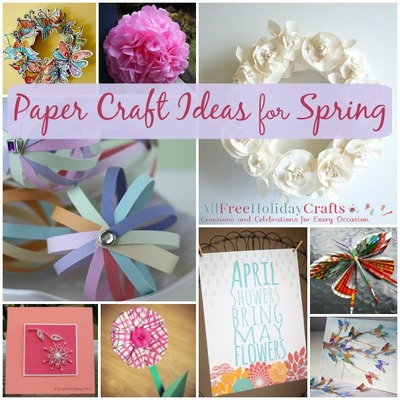 Paper Craft Ideas for Spring