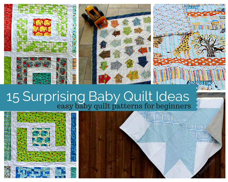 easy baby quilt patterns for beginners 15 surprising baby quilt ideas