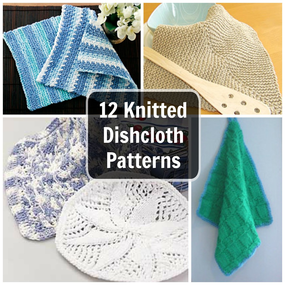 12 Knitted Dishcloth Patterns: Easy Knitting Patterns for ...