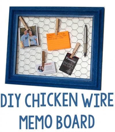 Chicken Wire Memo Board DIY Home Decor