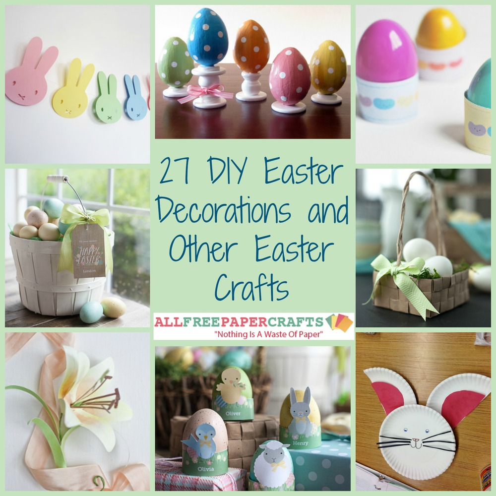 27 diy easter decorations and other easter crafts for Diy easter decorations for the home