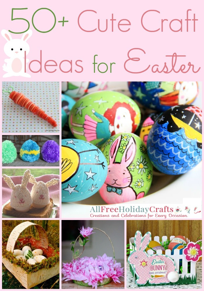 50 Cute Craft Ideas for Easter | AllFreeHolidayCrafts.com