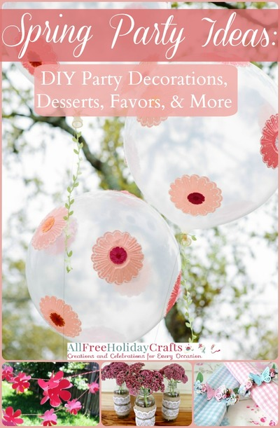Spring Party Ideas 26 Spring Party Decorations Diy Party Favors