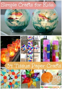 Simple Crafts for Kids: 34 Tissue Paper Crafts