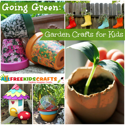 Going Green: 40 Garden Crafts for Kids