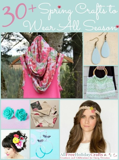 30 Spring Crafts to Wear All Season