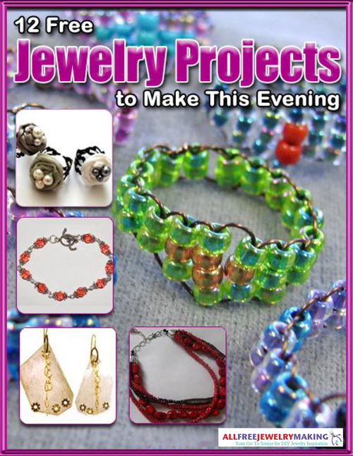 12 Free Jewelry Projects to Make This Evening eBook
