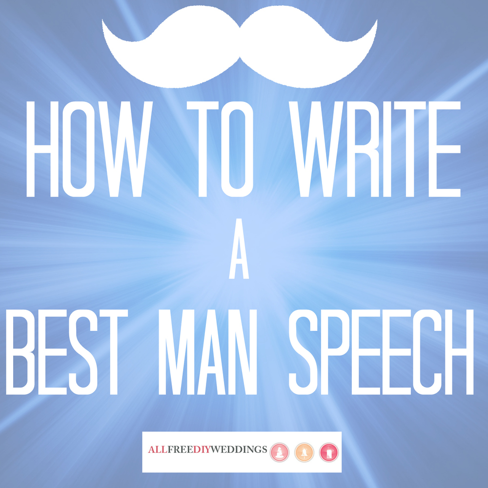 How To Write A Best Man Speech: Structure And Advice For