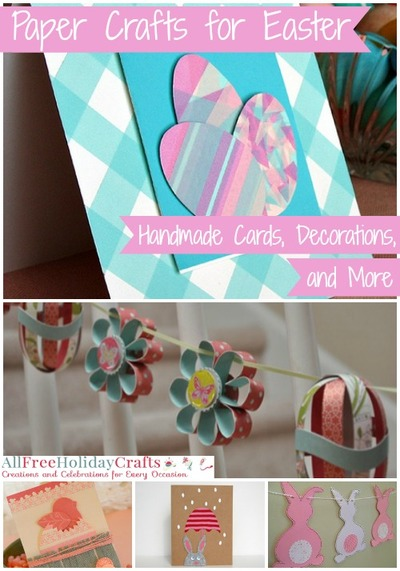 19 Paper Crafts For Easter Allfreeholidaycrafts