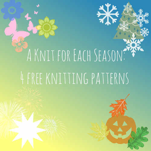 A Knit for Each Season: 4 Free Knitting Patterns