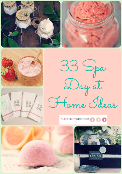 33 Spa Day at Home Ideas for the Stressed Bride-to-Be