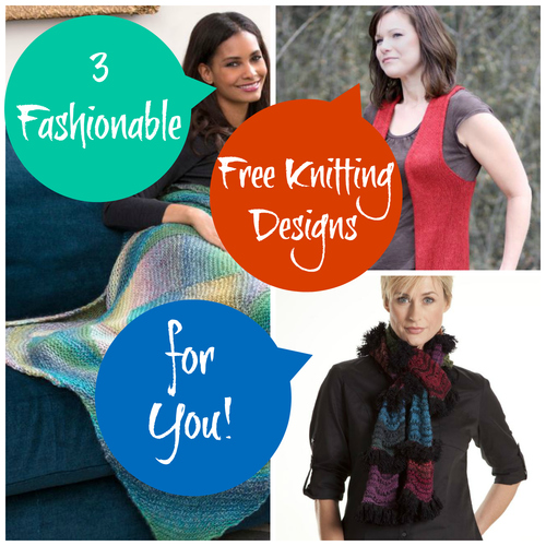 3 Fashionable Free Knitting Designs for You