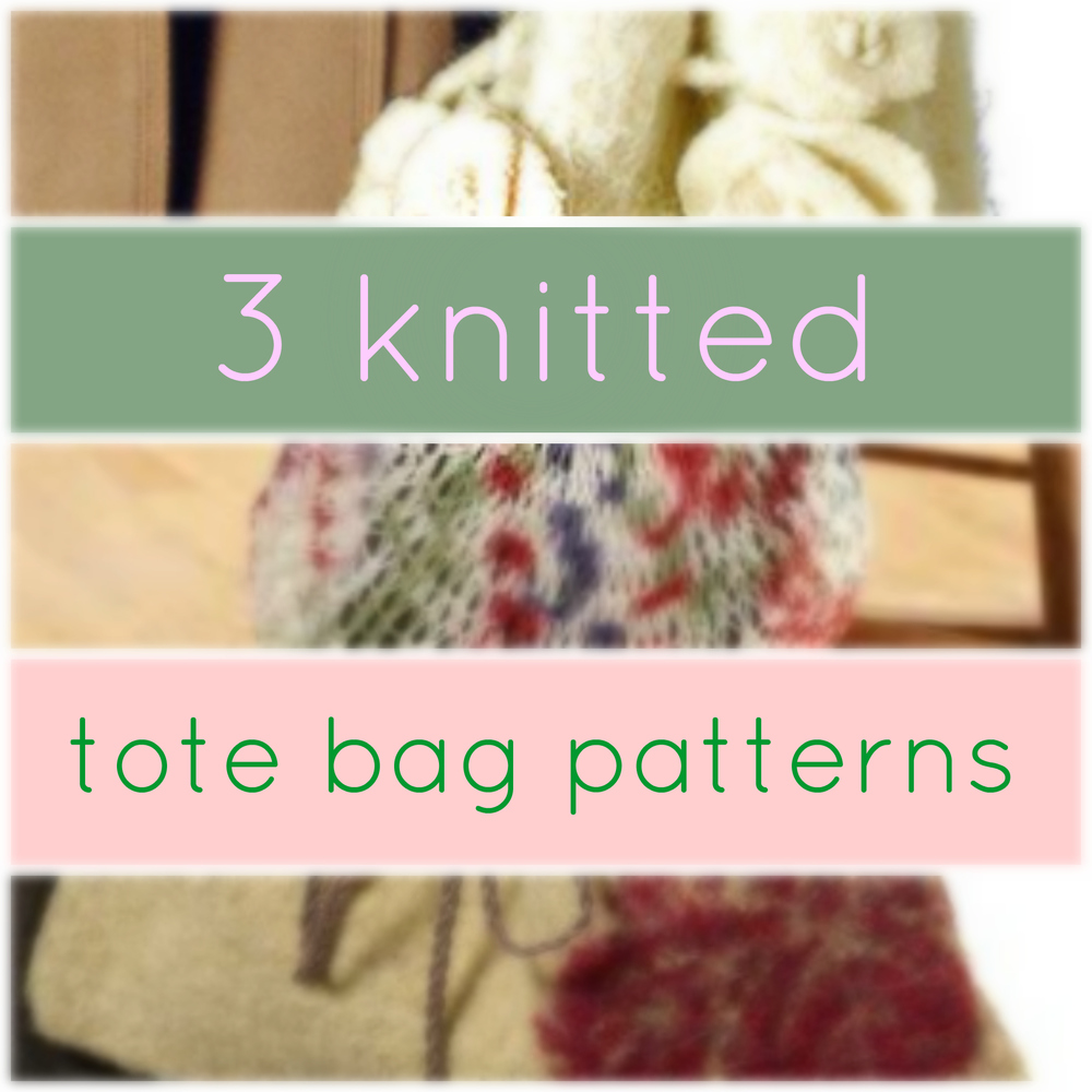 Knitted Tote Bag Patterns : 3 Knitted Tote Bag Patterns AllFreeKnitting.com