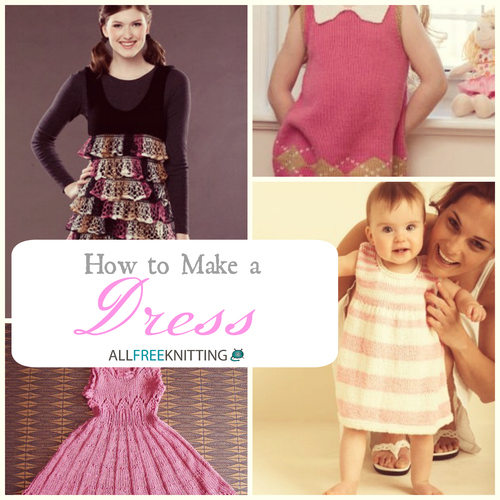 How To Make A Dress 23 Free Knitting Patterns Allfreeknitting