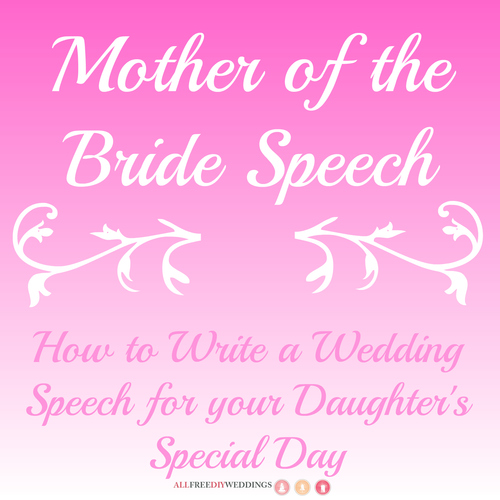 Mother of the Bride Speech How to Write a Wedding Speech for your Daughters Special Day