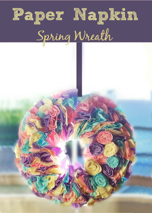Colorful Napkin Wreath Spring Craft