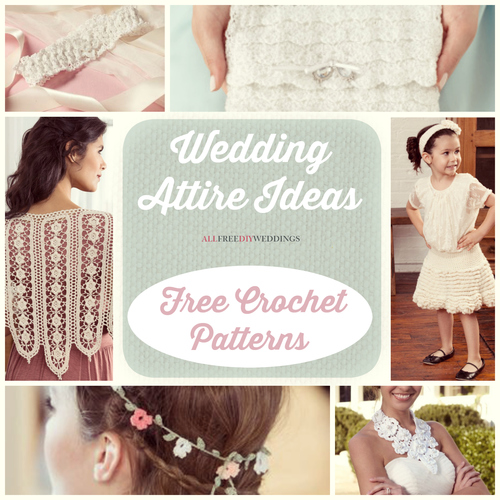 Wedding Attire Ideas: 18 Free Crochet Patterns