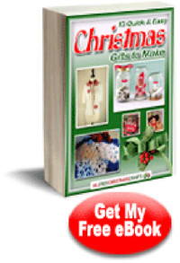 10 Quick and Easy Christmas Gifts to Make eBook