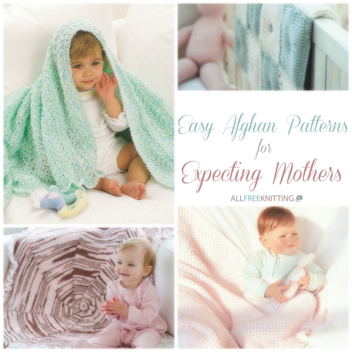 Easy Afghan Patterns for Expecting Mothers