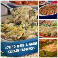 How to Make a Great Chicken Casserole, Plus Top 10 Chicken Casserole Recipes