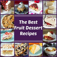 Irresistible Fruit Desserts: 217 Fruit Dessert Recipes