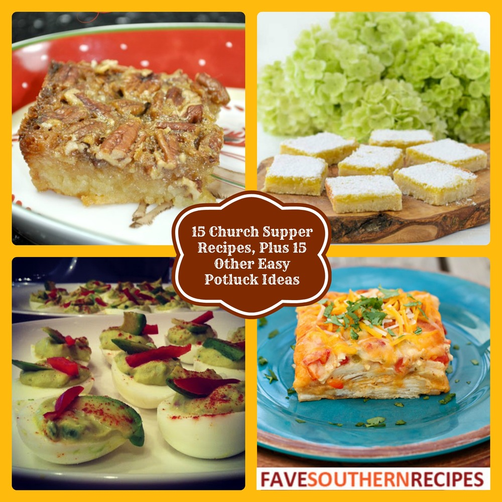 15 Church Supper Recipes, Plus 15 Other Easy Potluck Ideas