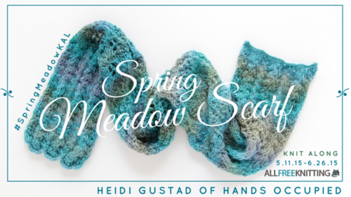 Spring Meadow Scarf Knit Along
