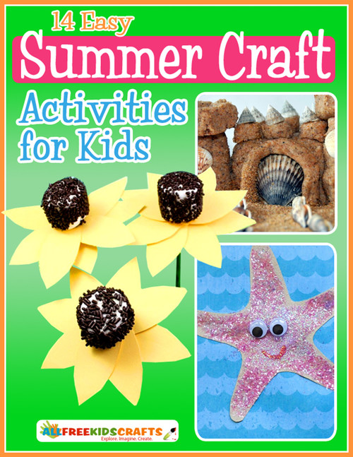14 Easy Summer Craft Activities For Kids Free Ebook