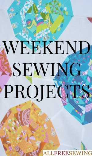 Weekend Sewing Projects