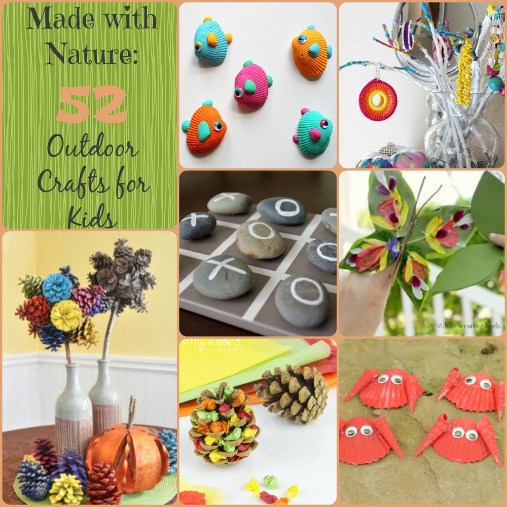 Activities Crafts Games: Made With Nature: 52 Outdoor Crafts For Kids