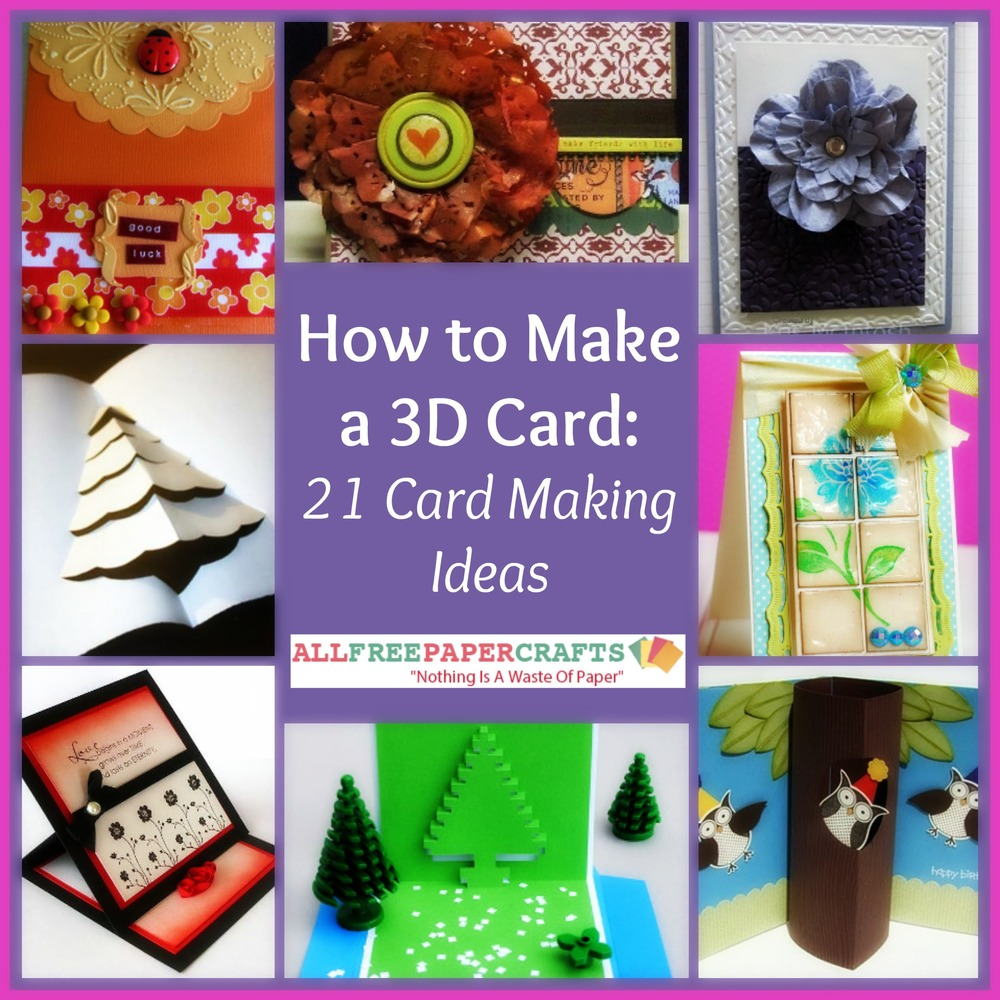 paper craft card making ideas how to make a 3d card 21 card ideas 7003