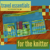 28 Travel Essentials for the Knitter
